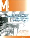 Some Chemicals Present in Industrial and Consumer Products, Food, and Drinking-Water (IARC M...