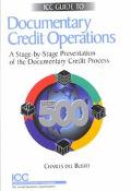 Icc Guide to Documentary Credit Operations for the Ucp 500