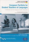 European Portfolio for Student Teachers of Languages: A Reflection Tool for Language Teacher...