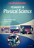 Pedagogy of Physical Science B.A., BEd. & M.Ed.