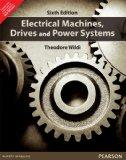 Electrical Machines, Drives and Power Systems 6th By Theodore Wildi (International Economy E...