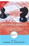 Enterprise Analytics: Optimize Performan: Optimize Performance, Process and Decisions throug...