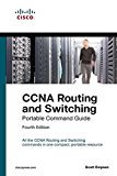 CCNA Routing and Switching Portable Command Guide (ICND1 100-105, ICND2 200-105 and CCNA 200...