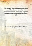 The literati : some honest opinions about autorial merits and demerits, with occasional word...