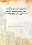 Rachel Plummer narrativea stirring narrative of adventure, hardship and privation in the ear...