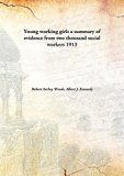 Young working girlsa summary of evidence from two thousand social workers