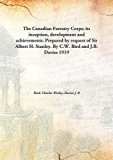 The Canadian Forestry Corps; its inception, development and achievements. Prepared by reques...