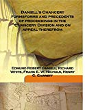 Daniell's Chancery formsforms and precedents of proceedings in the Chancery Division and on ...