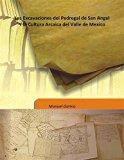 Las Excavaciones del Pedregal de San Angel Y la Cultura Arcaica del Valle de Mexico