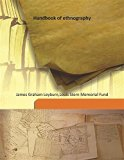 Handbook of ethnography 1931 [Hardcover]