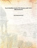 Si yu ki Buddhist records of the Western world Vol: 2 1884 [Hardcover]