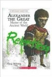 A Wicked History- Alexander The Great