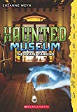HAUNTED MUSEUM: THE PEARL EARRING [Paperback] SUZANNE WEYN