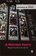 Moving Faith : Mega Churches Go South