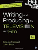 Communication for Behavior Change: Volume II: Writing and Producing for Television and Film