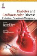 Diabetes and Cardiovascular Disease: Evaluation, Prevention and Management