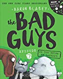 BAD GUYS EPISODE 7 : DO-YOU-THINK-HE-SAURUS?!