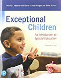 Exceptional Children : An Introduction To Special Education, 11Th Edition