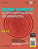 ORGANIC CHEMISTRY FOR JEE ADVANCED : PART II, 2ND EDITION [Paperback] KS VERMA