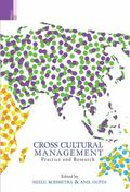 Cross-Cultural Management : Practice and Research