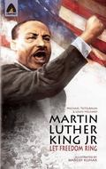 Martin Luther King Jr: Let Freedom Ring (Heroes)