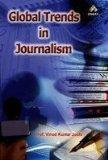 Global Trends in Journalism