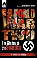 World War Two: in the Shadow of the Swastika