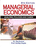 Managerial Economics: Analysis, Policies and Cases