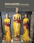 Royal Realm : Rayalaseema: Heritage of South-Western Andhra