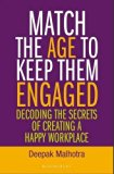 Match the Age to Keep Them Engaged: Decoding the Secrets of Creating a Happy Workplace