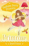 Fashion Fairy Princess: Primrose in Jewel Forest [Paperback] SUZANNE WEYN