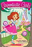 GRIMMTASTIC GIRLS 8: GRETEL PUSHES BACK [Paperback] SUZANNE WEYN