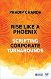 Rise Like a Phoenix: Scripting Corporate Turnarounds