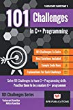 101 Challenges in C++ Programming