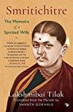 Smritichitre: The Memoirs of a Spirited Wife