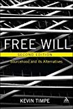 Free Will (Second Edition): Sourcehood and its Alternatives