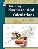 Elementary Pharmaceutical Calculations