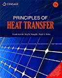Principles of Heat Transfer [Paperback] [Jan 01, 2011] Frank Kreith | Raj M. Manglik | Mark ...