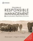 Principles Of Responsible Management : Glocal Sustainability, Responsibility, And Ethics [Pa...