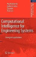 Computational Intelligence for Engineering Systems: Emergent Applications (Intelligent Syste...