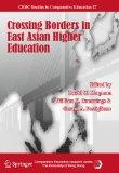 Crossing Borders in East Asian Higher Education (CERC Studies in Comparative Education)