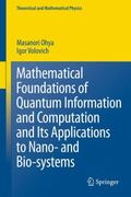 Mathematical Foundations of Quantum Information and Computation and Its Applications to Nano...