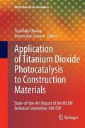 Application of Titanium Dioxide Photocatalysis to Construction Materials : State-Of-the-Art ...