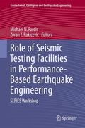 Role of Seismic Testing Facilities in Performance-Based Earthquake Engineering : SERIES Work...