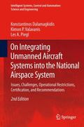 On Integrating Unmanned Aircraft Systems into the National Airspace System : Issues, Challen...