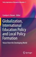 Globalisation, International Education Policy and Local Policy Formation