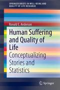 Human Suffering and Quality of Life : Contextualizing Stories and Statistics