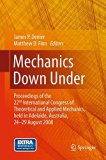 Mechanics Down Under: Proceedings of the 22nd International Congress of Theoretical and Appl...