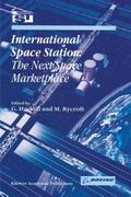 International Space Station : The Next Space Marketplace