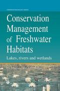 Conservation Management of Freshwater Habitats : Lakes, Rivers and Wetlands